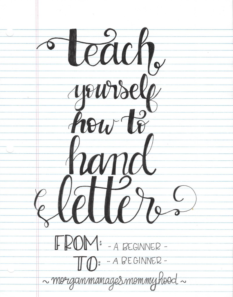 Have You Ever Wondered How To Hand Letter Tried Teach Yourself But