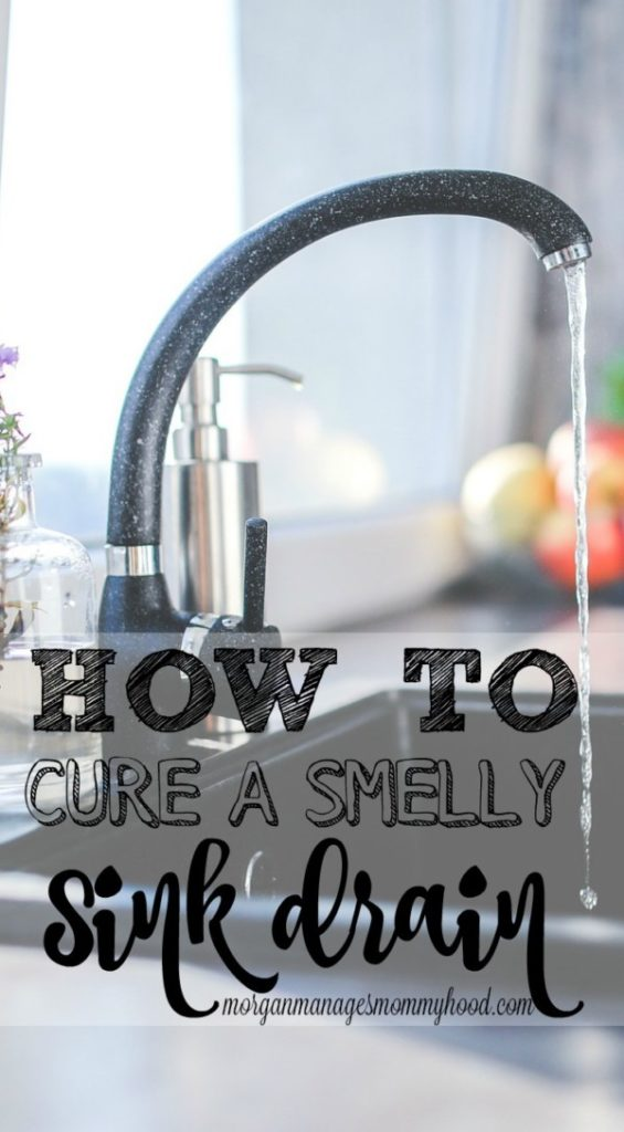 How to cure a smelly sink drain morgan manages mommyhood - How to clean bathroom sink drain ...