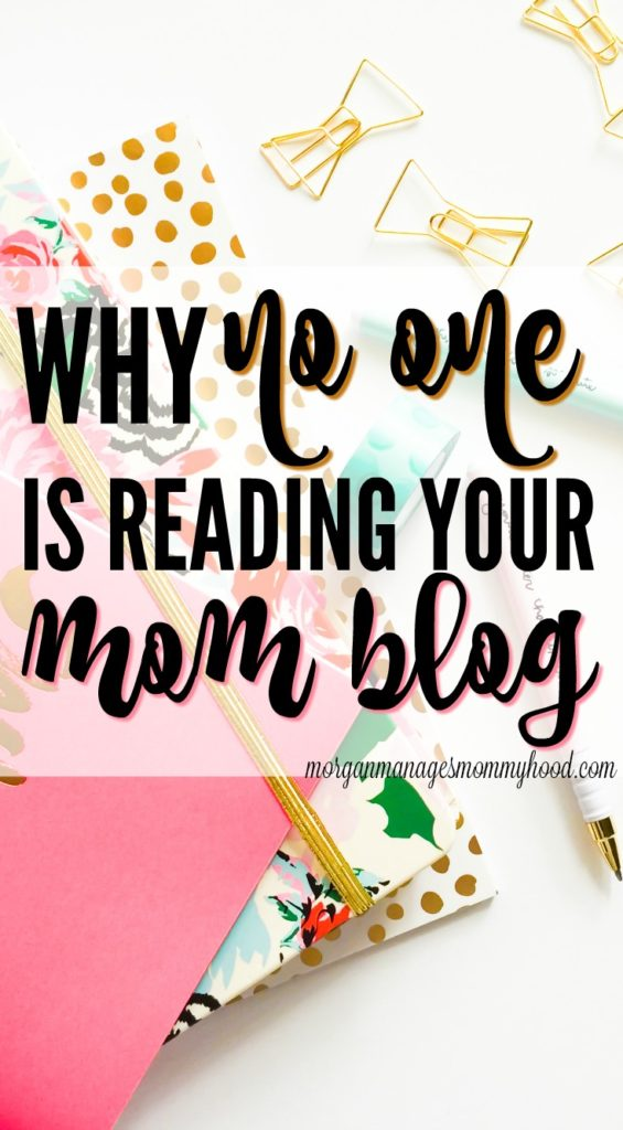 why no one is reading your mom blog