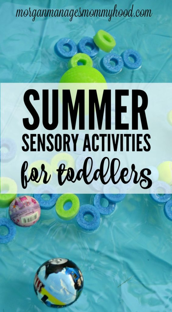 5 Summer Sensory Activities For Toddlers Morgan Manages Mommyhood