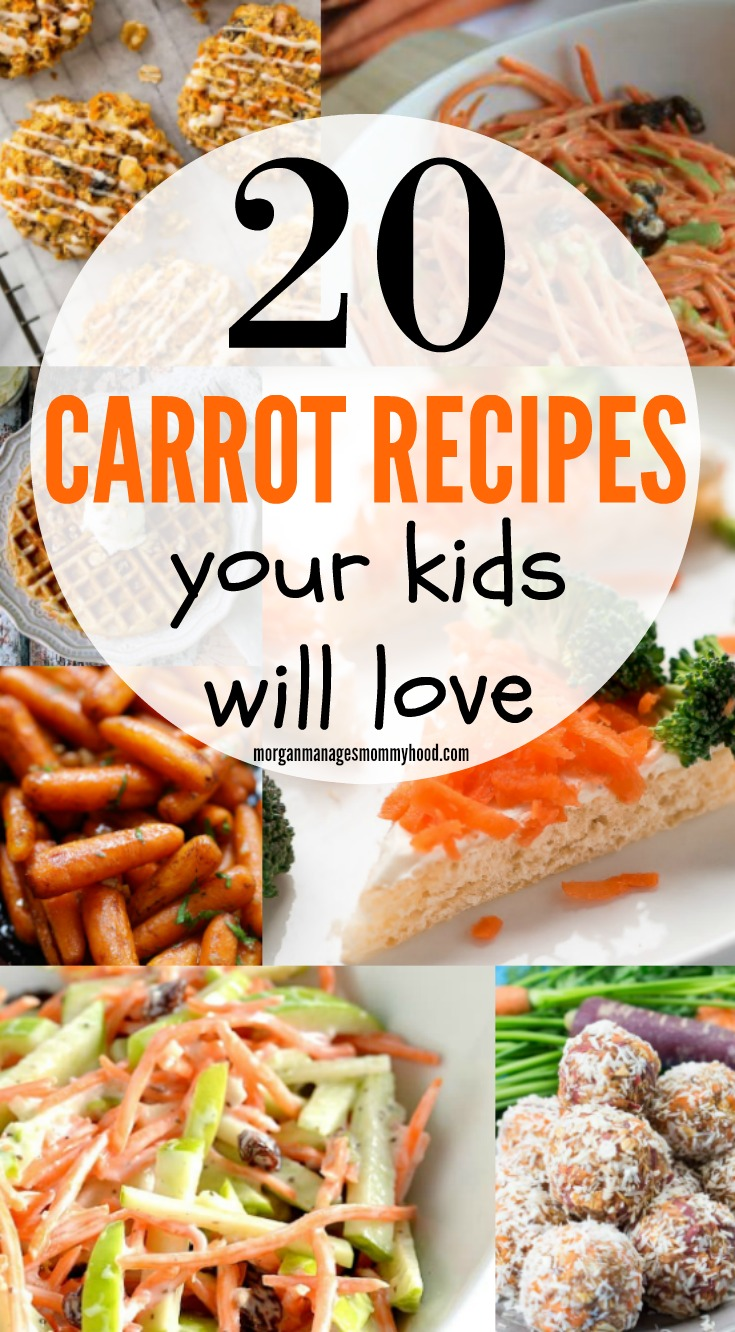 20 Carrot Recipes For Kids Morgan Manages Mommyhood
