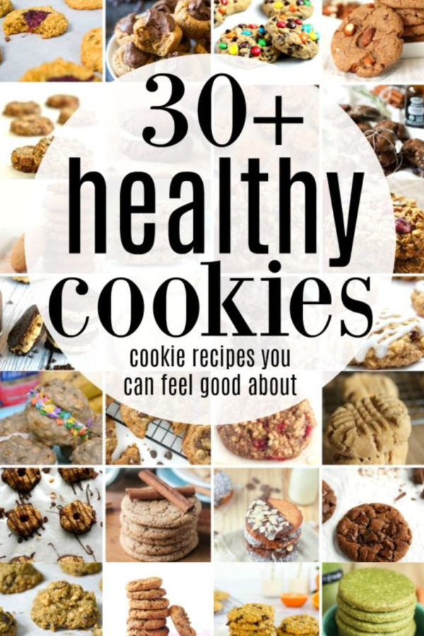 """A pinable image collage with the words """"30+ healthy cookies cookie recipes you can feel good about"""" in a white circle"""