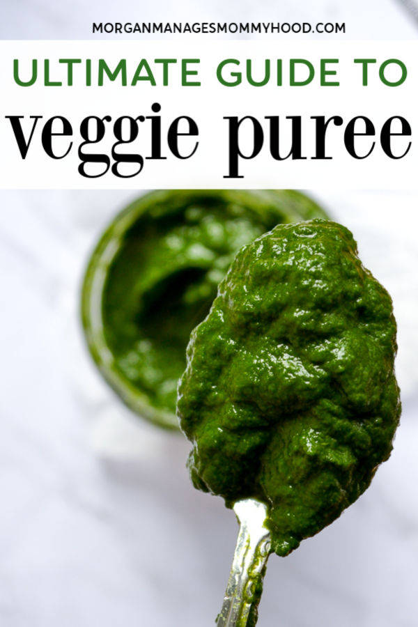 a spoon holding a scoop of bright green spinach puree with text how to make vegetable purees on the image