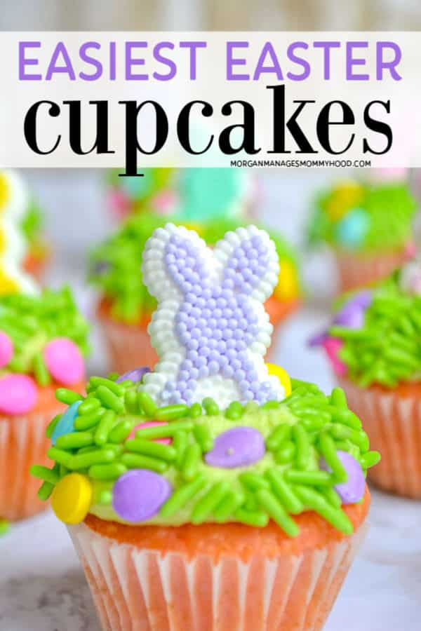 a pinable image with the words easiest easter cupcakes with a mini cupcake topped with green sprinkles and pastel eggs and a purple candy bunny