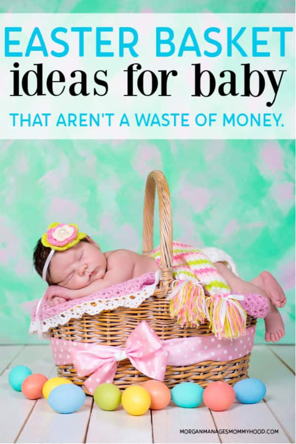an adorable baby sleeping in an easter basket surrounded by eggs with text overlay reading baby easter basket ideas that aren't a waste of money.
