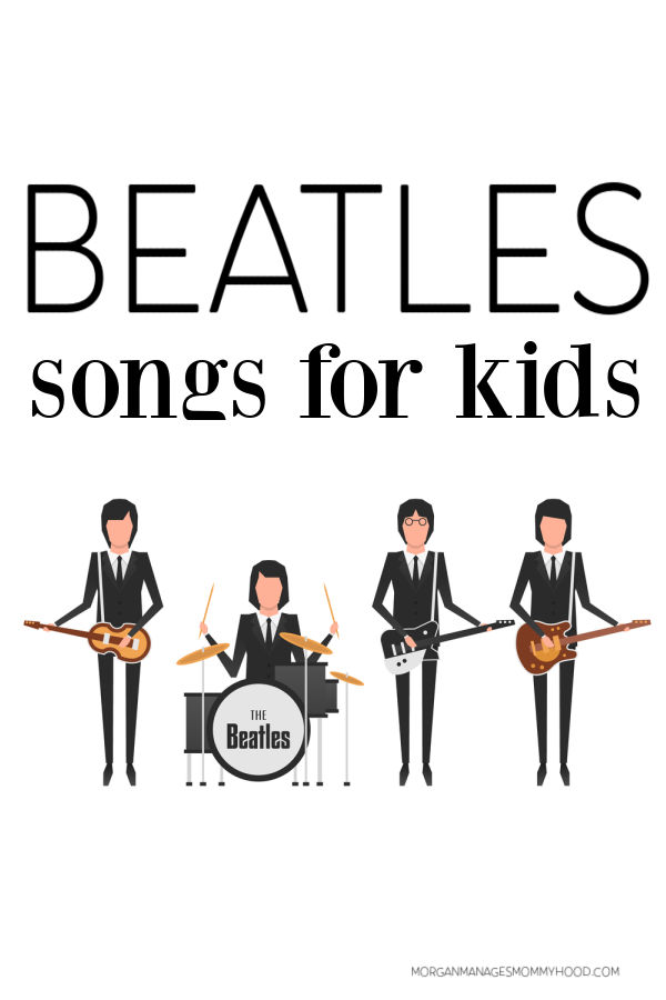 photo with a cartoon of the beatles wth text overlay reading beatles songs for kids