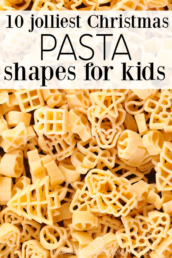 dried christmas pasta with text overlay reading 10 jolliest christmas pasta shapes for kids