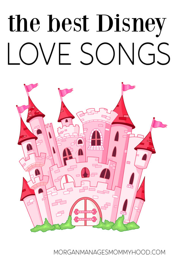 a pink cartoon castle with text overlay reading the best disney love songs