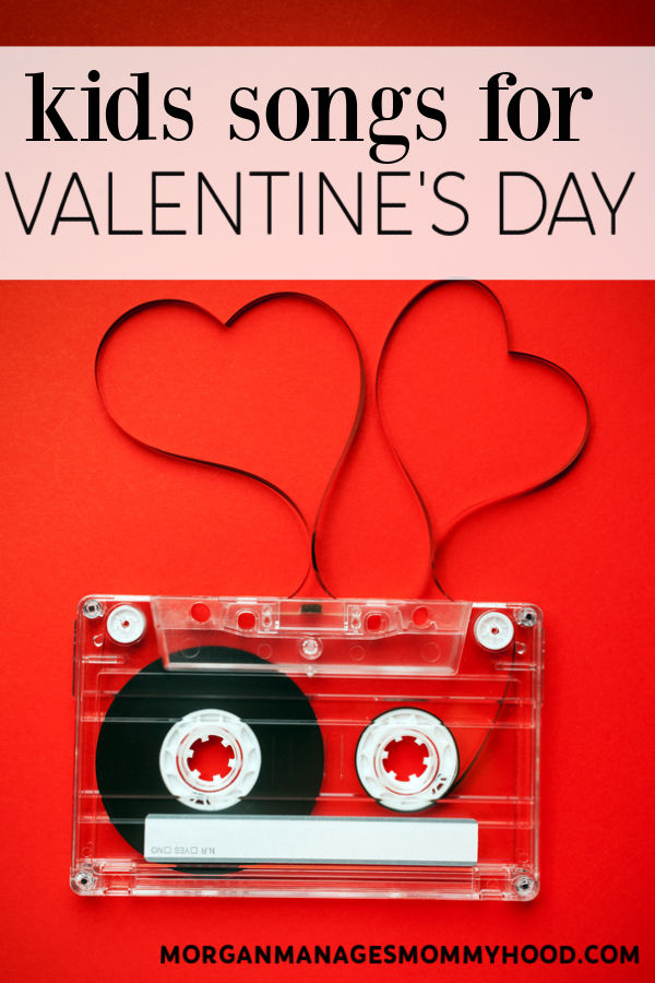 a casset tape with the tape pulled out in a heart shape and text overlay reading kids songs for valentine's day