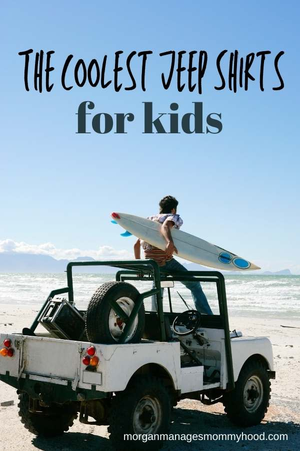 a jeep on the beach with a blue sky and text overlay reading the coolest jeep shirts for kids