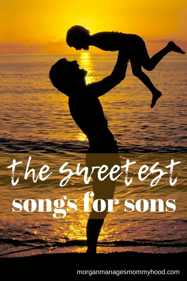 the silhouette of a woman holding her son up into the air on a beach with a sunset with text overlay reading the sweetest songs for sons
