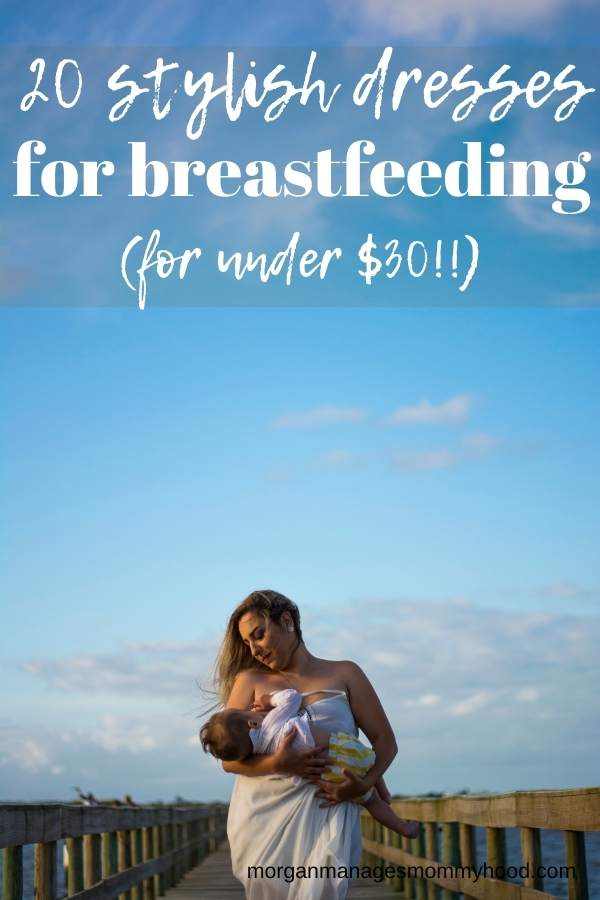 a woman breastfeeding a baby on s dock with a blue sky and text overlay reading 2- stylish breastfeeding dresses for under $30