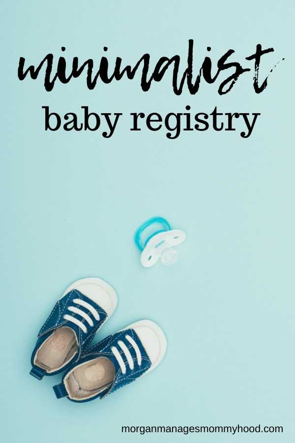 a light blue background with a pair of blue baby shoes and a pacifier with text overlay reading minimalist baby registry