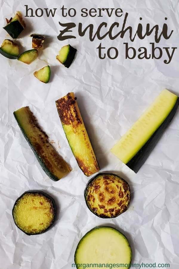 various size and styles of zucchini with text overlay reading how to serve zucchini to baby