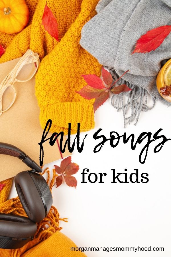 different fall items like leaves, apples, and fall colored scarf with black headphones around teh edges with text overlay reading fall songs for kids