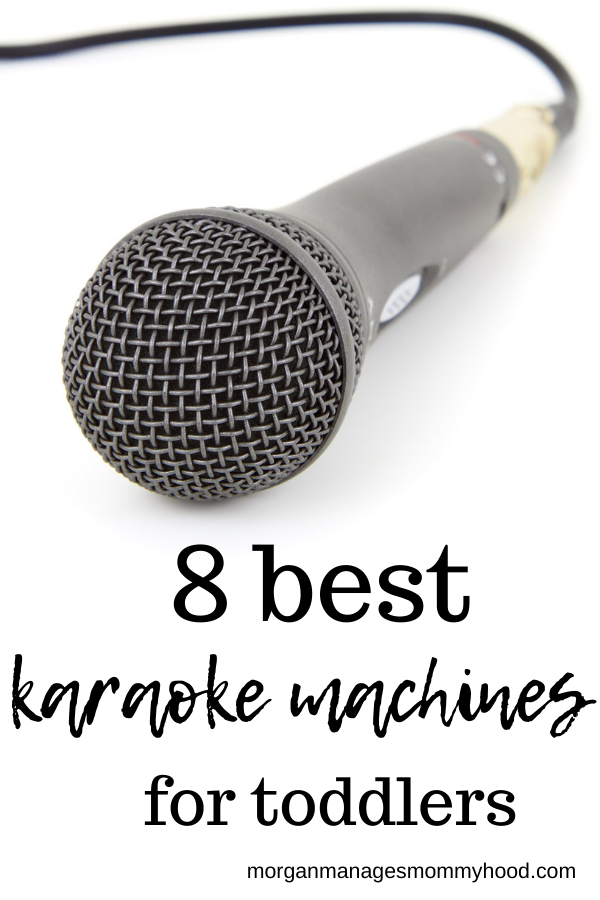 a microphone on a white background with text overlay reading best karaoke machines for toddlers